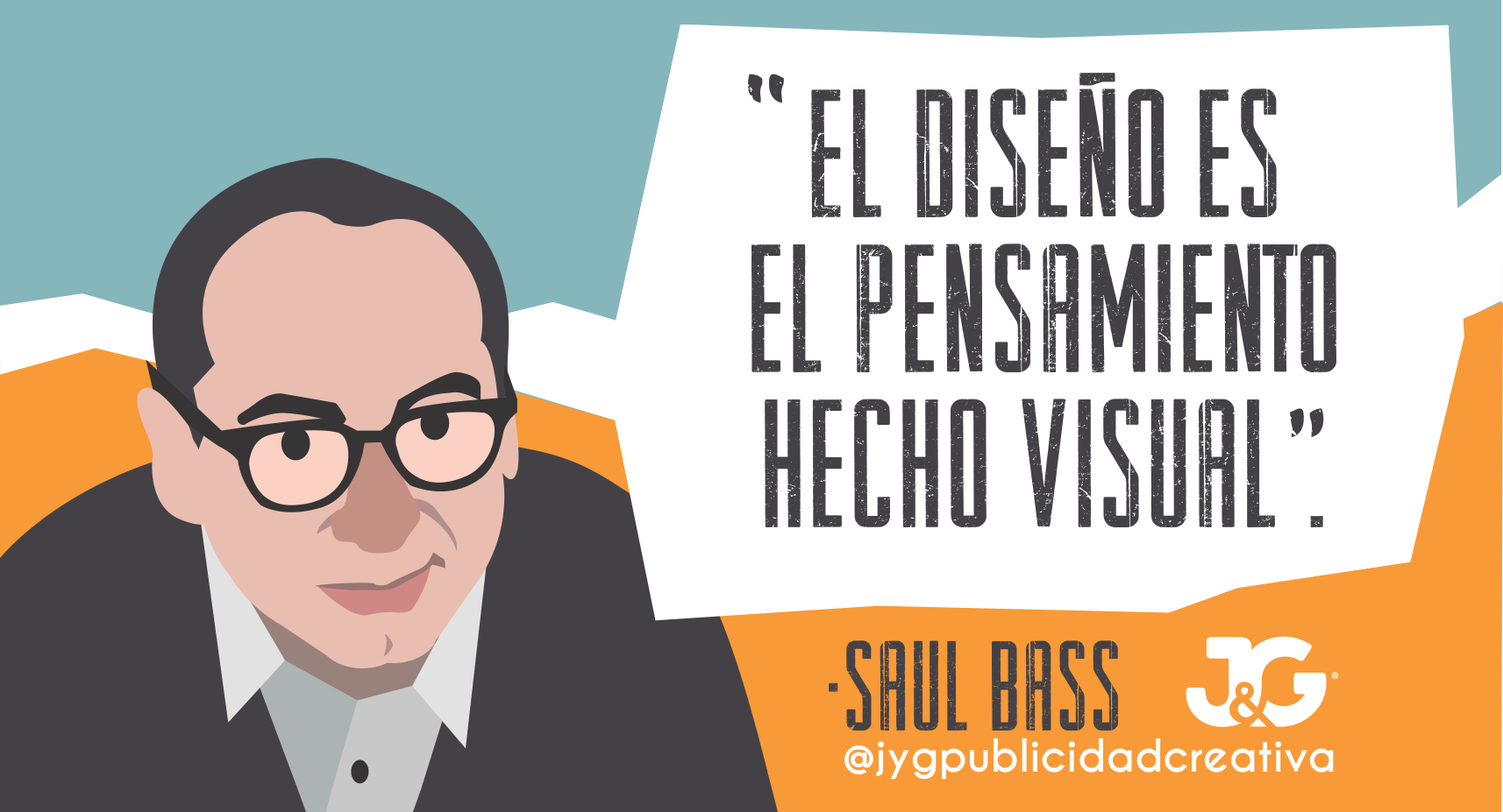 Saul Bass - El diseño es el pensamiento hecho visual