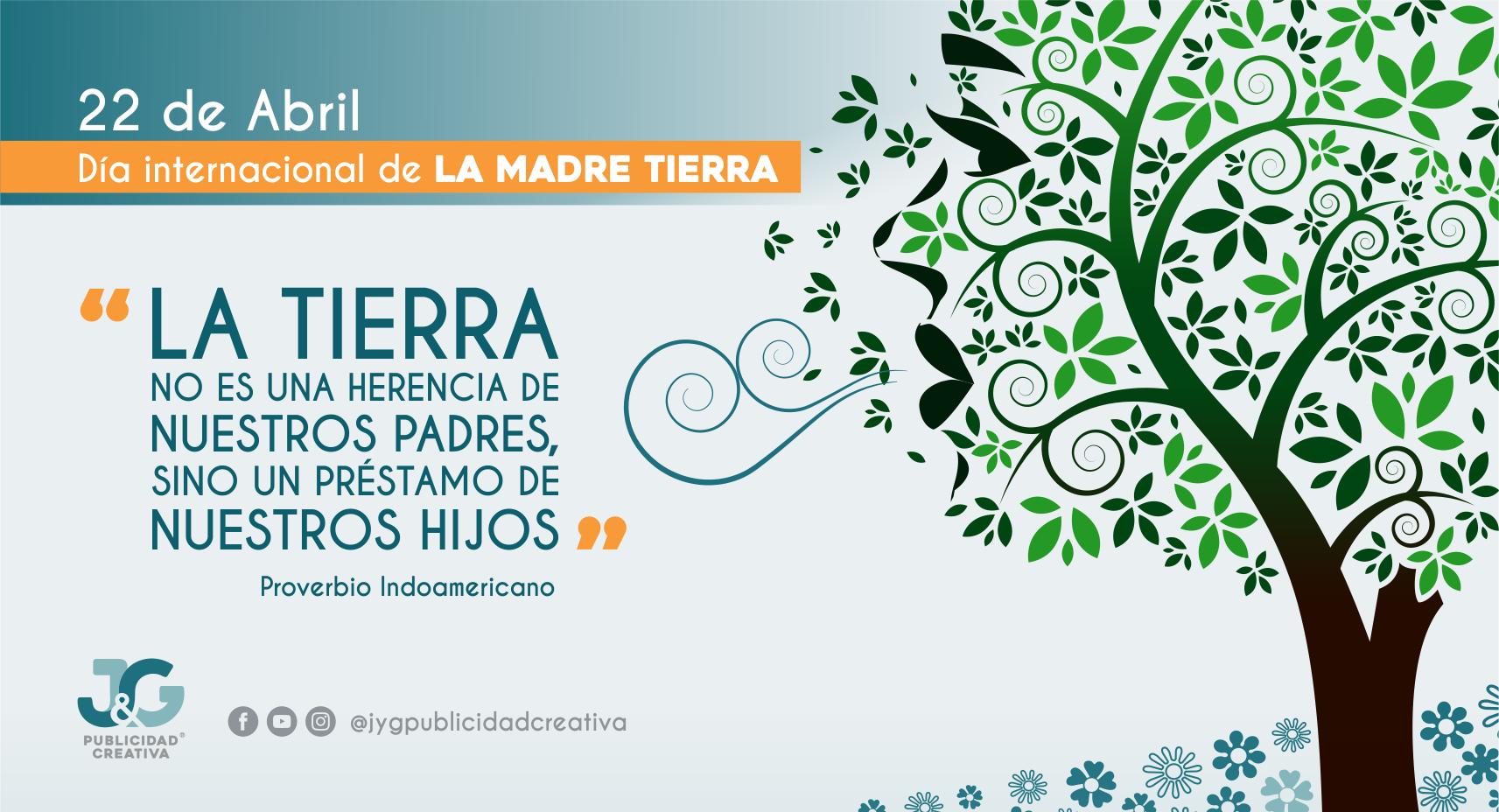 22 de Abril, Día Internacional de la Madre Tierra 2018
