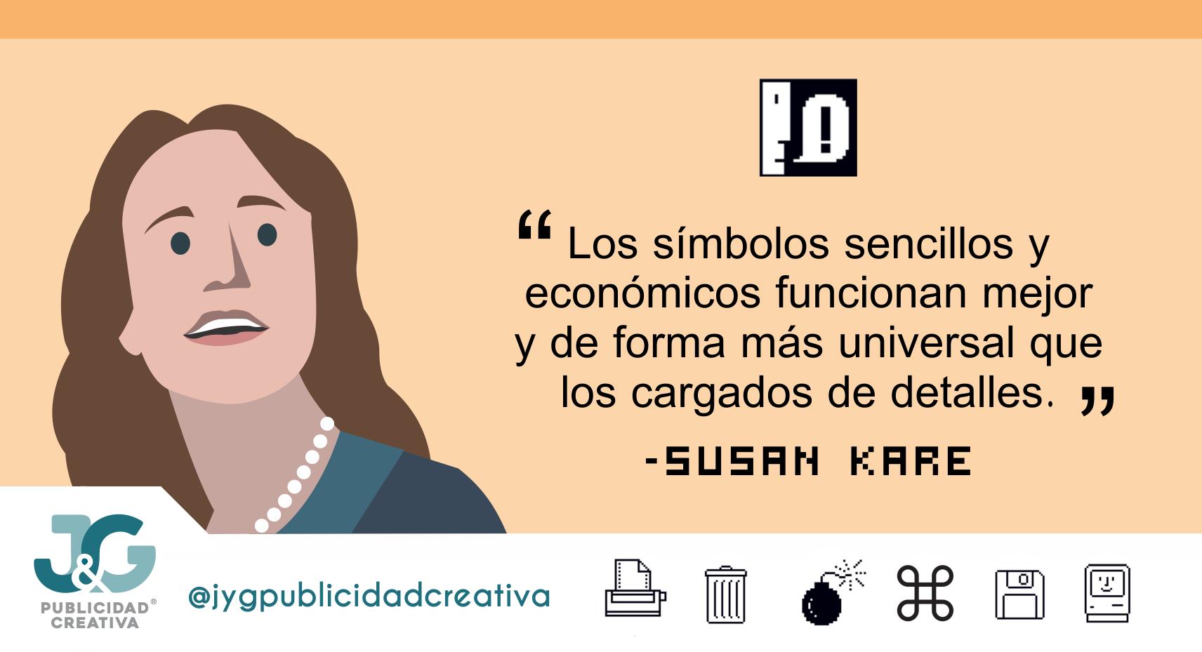 Susan Kare - JyG Publicidad Creativa